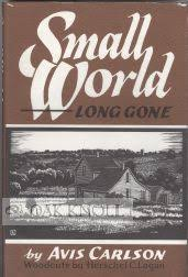 SMALL WORLD ...LONG GONE   Avis Carlson
