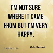 Im Happy Quotes Gorgeous Marlon Harewood Quotes QuoteHD