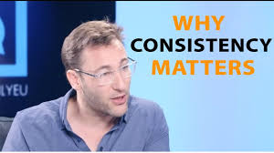 Why Consistency Matters In Relations And Leadership Simon Sinek
