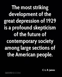 Depression Quote Custom C L R James Society Quotes QuoteHD