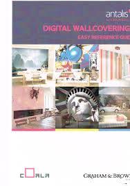 Antalis Easy Reference Guide For Digital Wallcoverings Bsga