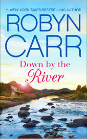 Down by the River: A Small-Town Women's Fiction Novel (A Grace Valley Novel  Book 3) eBook: Carr, Robyn: Amazon.ca: Kindle Store