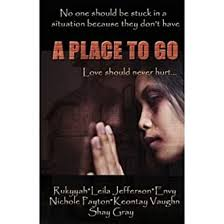 A Place To Go - Kindle edition by Envy, Rukyyah, Jefferson, Leila ...