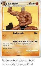 Download now and start earning Buff Diglett Lls 200 Hp Evolves From Diglet Stage 1 Buff Punch 200 Ko Buff Knee To The Face 200 Flip A Coin If Heads The Defending Pokemon Is Now Paralyzed Bigand
