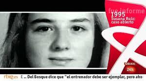 Ver vídeo Fue informe - Susana Ruiz: caso abierto - 1357979290800