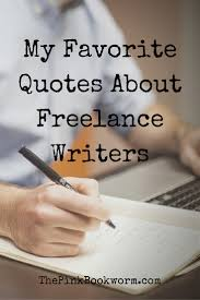 academic lance writing lance technical writer jobs in custom  my favorite quotes about lance writers the pink bookworm my favorite quotes about lance writers
