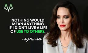 Angelina Jolie Quotes On Beauty Best of Top 24 Most Inspiring Angelina Jolie Quotes MotivationGrid