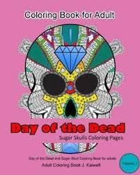 Day Of The Dead Adult Coloring Book Sugar Skulls Coloring Pages