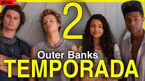 Outer Banks 2 TEMPORADA (Provável data de Estreia) - YouTube