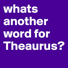 Another Word For Violet Whats Another Word For Theaurus Post By Emilyup2u On Boldomatic