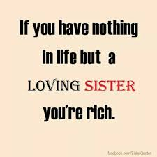Beautiful Quotes About Sisters Best Of 24 Best My Sister Quotes Images On Pinterest Sisters Sisters