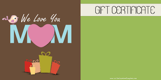 mother s day gift certificate templates gift for mom on mothers day customize