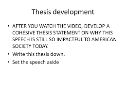 warm up you have the ldquo i have a dream rdquo speech in front of you you 2 thesis development