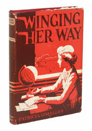 winging her way a dodd mead career book patricia o malley winging her way a dodd mead career book