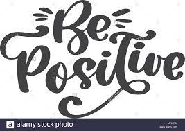 être Positif Le Texte Vectoriel Citation Inspirante à Propos De