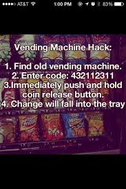 How To Hack Vending Machines Fascinating Vending Machine Hack Hacks Pinterest Vending Machine Hack