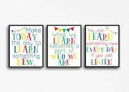 Colorful Learning Quotes Classroom Decor Teacher Decor Instant Download Jpg And Pdf 8x10 Sized Prints Make Today The Day To Learn