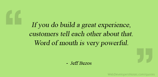 Jeff Bezos Quote On Word Of Mouth Is Very Powerful