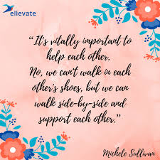 Support Quotes Interesting Quotes From Female Philanthropists Ellevate