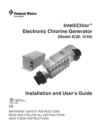 Intellichlor Ic20 Cell Light Off Pentair Ic40 Users Manual Manualzz Com