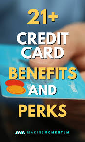 do you take advane of all the diffe credit card benefits your card provides whether