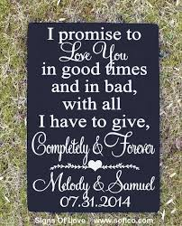 rustic wedding sign i promise to love you vows love quote personalized shower engagement gift anniversary
