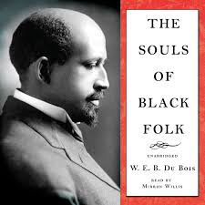 web dubois essay web dubois essay persuasive essay on immigration  hear the souls of black folk audiobook by w e b du bois by extended audio sample the