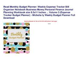 Monthly Budget Planning Read Monthly Budget Planner Weekly Expense Tracker Bill