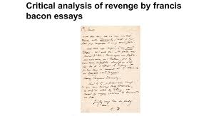 critical analysis of revenge by francis bacon essays google docs