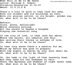 The Light Of That City Sheet Music Good Old Hymns What Will It Be To Be There Lyrics