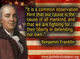 Declaration Of Independence Quotes Awesome Benjamin Franklin NEW BENJAMIN FRANKLIN QUOTES ON THE DECLARATION