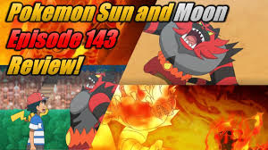 Pokemon Sun and Moon Episode 143 Review and Discussion - What ...