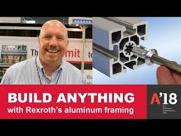 build anything with rexroth s aluminum framing aia 2018