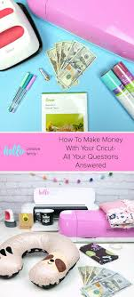 how to make money with your cricut all