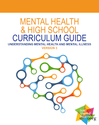 Mental Health Design Guidelines Mental Health And High School Curriculum Guide Version 3