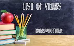Action Verbs Classy Moms Who Think List Of Verbs