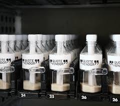 Creative Vending Machine Ideas Cool A Vending Machine That Dispenses Quotes In A Bottle DesignTAXI