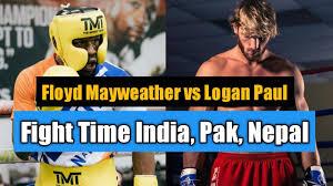 Floyd Mayweather vs Logan Paul Fight Time India, Pak, Nepal, Bangladesh  Hindi - YouTube