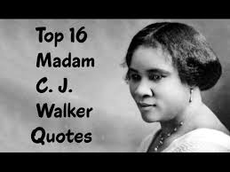 Madam Cj Walker Quotes