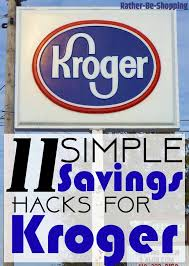 11 simple hacks to save money at kroger