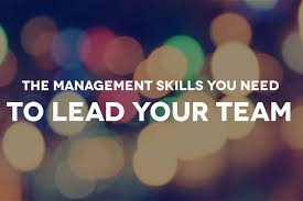 Define Team Leader 11 Team Management Skills You Need To Lead Your Team When