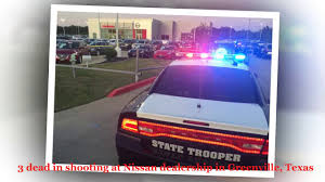 3 dead in shooting at Nissan dealership in Greenville, Texas - YouTube