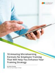 Training Strategy Free Ebook 18 Amazing Microlearning Formats For Employee Training