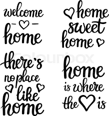 Home Motivational Quotes Lettering Sweet Welcome Where Your Heart Adorable Home Is Where The Heart Is Quote