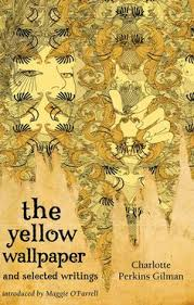 author of the yellow the best  the yellow wall paper by charlotte perkins gilman
