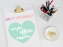 diy office supplies. Not All Acrylic Is Created Equal, It Comes In A Variety Of Thicknesses, Sizes And Prices. Because I Had Few Ideas Mind, Picked Up Single 18\ Diy Office Supplies