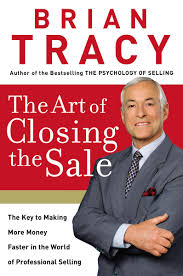 The Art Of Closing The Sale Amazon Co Uk Brian Tracy