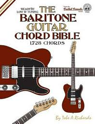 Details About The Baritone Guitar Chord Bible Low B Tuning 1 728 Chords By Tobe A Richards