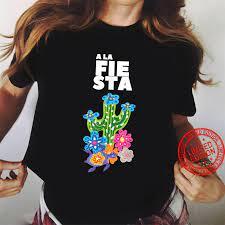 A La Fiesta, it´s Cinco de Mayo Shirt