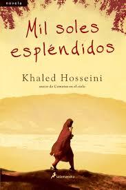 imagenes de libro mil soles esplendidos khaled hosseini comprar libro 9788498381221